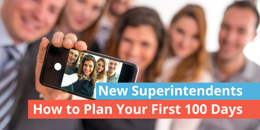 First 100 day plan for superintendents